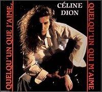 1992 - SINGLE - QUELQU'UN QUE J'AIME , QUELQU'UN QUI M'AIME dans 1991 - DION CHANTE PLAMONDON / DES MOTS QUI SONNENT 2655093012_1