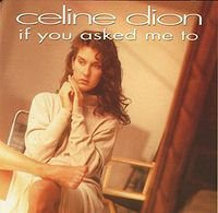1992 - SINGLE - IF YOU ASKED ME TO dans 1992 - CELINE DION 2655098976_1
