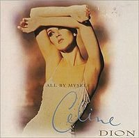 1996 - SINGLE - ALL BY MYSELF dans 1996 - FALLING INTO YOU 2656114732_1