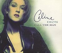 1997 - SINGLE - CALL THE MAN dans 1996 - FALLING INTO YOU 2656115860_1