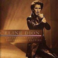 1996 - SINGLE - LES DERNIERS SERONT LES PREMIERS (LIVE)  dans 1996 - LIVE A PARIS 2656512194_1