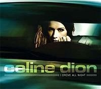 2003 - SINGLE - I DROVE ALL NIGHT dans 2003 - ONE HEART 2658296876_1
