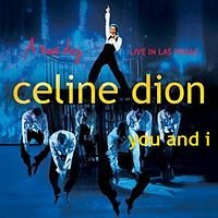 2004 - SINGLE - YOU AND I dans 2004 - A NEW DAY... LIVE IN LAS VEGAS 2658317052_1