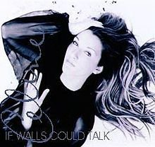 2000 - SINGLE - IF WALLS COULD TALK dans 1999 - ALL THE WAY ... A DECADE OF SONG 3117780963_1_3_ahvgfdx5
